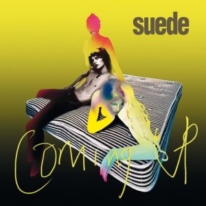 Suede - Coming Up